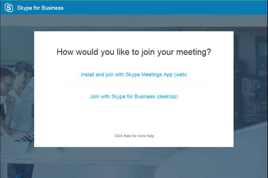 You Should Have Recieved A Meeting Link To Join The Online Meeting Click On The Link Your Web Browser Will Open And Offer The  Options Shown